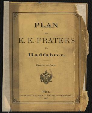 Plan des k. k. Praters : mit den Routen zur Benützung für Radfahrer