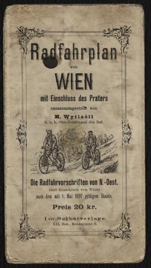 Radfahrplan von Wien mit Einschluss des Praters / zsgest. von M. Wytlačil