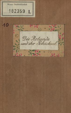 Die Rotunde und ihr Schicksal : Zeitungsausschnitte aus dem Neuen Wiener Tagblatt vom 18. - 24. September 1937
