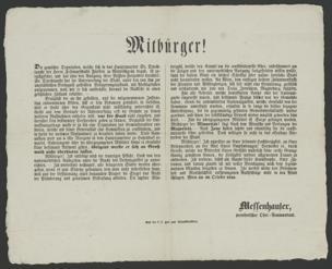 Mitbürger! Die gemischte Deputation, welche sich in das Hauptquartier Sr. Durchlaucht des Herrn Feldmarschalls Fürsten zu Windischgrätz begab, ist zurückgekehrt, und hat ... Folgendes berichtet : Se. Durchlaucht hat die Unterwerfung der Stadt, unter den von ihm zur unerläßlichen Bedingniß gestellten Belagerungszustand, mit Wohlgefallen aufgenommen, weil ... hieraus die Rückkehr in einen gesetzlichen Zustand resultire ... ; Wien am 30. October 1848