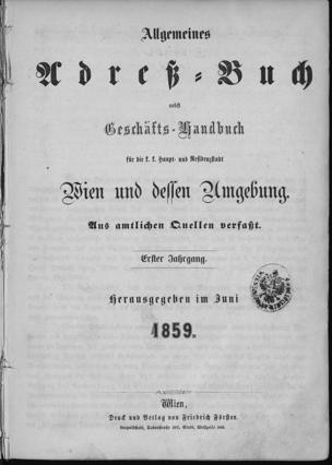 Adolph Lehmann's allgemeiner Wohnungs-Anzeiger : nebst Handels- u. Gewerbe-Adressbuch für d. k.k. Reichshaupt- u. Residenzstadt Wien u. Umgebung