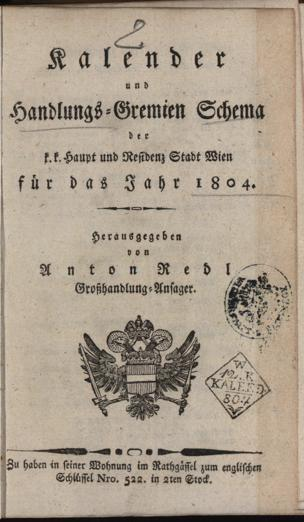 Kalender und Handlungs-Gremien Schema der k.k. Haupt- und Residenz-Stadt Wien : für das Jahr ...
