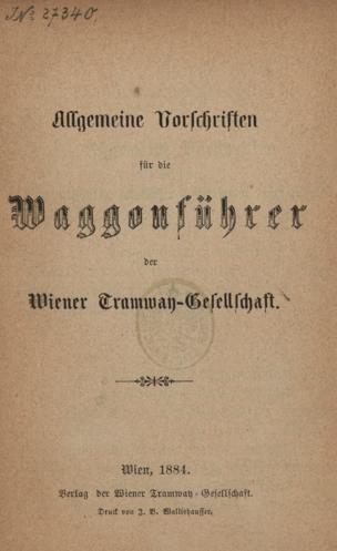 Allgemeine Vorschriften für die Waggonführer der Wiener Tramway-Gesellschaft