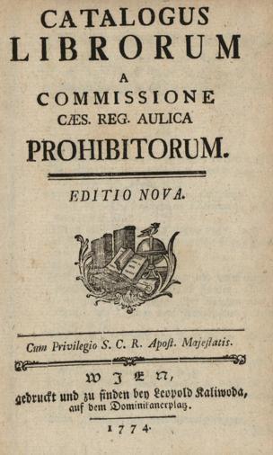 Catalogus Librorum A Commissione Cæs. Reg. Aulica Prohibitorum