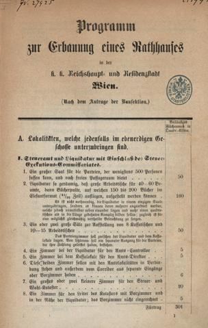 Programm zur Erbauung eines Rathhauses in der k. k. Reichshaupt- und Residenzstadt Wien : (Nach dem Antrage der Bausektion)