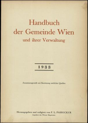 Handbuch der Gemeinde Wien und ihrer Verwaltung : zsgest. mit Benützung amtl. Quellen