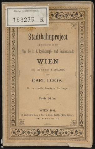 Stadtbahnproject eingezeichnet in den Plan der k. k. Reichshaupt- und Residenzstadt Wien