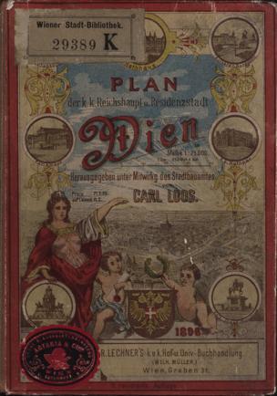 Plan der k.k. Reichshaupt- und Residenzstadt Wien