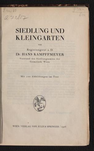 Siedlung und Kleingarten von Kampffmeyer, Hans