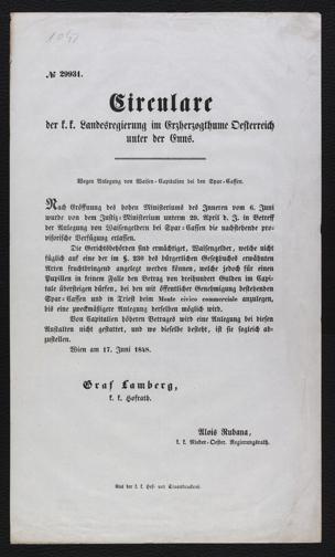 Circulare der k. k. Landesregierung im Erherzogthume Oesterreich unter der Enns : Wegen Anlegung von Waisen-Capitalien bei den Spar-Cassen ... ; Wien am 17. Juni 1848