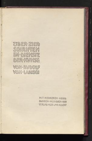 Über Zierschriften im Dienste der Kunst von Larisch, Rudolf ()