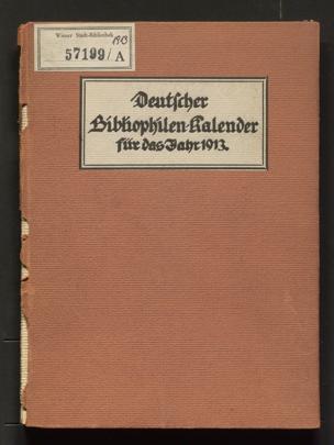 Deutscher Bibliophilen-Kalender : Jahrbuch für Bücherfreunde u. Büchersammler