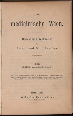 medicinische Wien : Braumüller's Wegweiser für Aerzte und Naturforscher