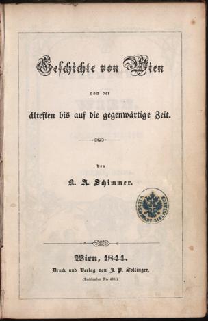 Geschichte von Wien von der ältesten bis auf die gegenwärtige Zeit von Schimmer, Karl August ()