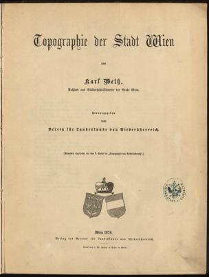 Topographie der Stadt Wien von Weiss, Karl ()