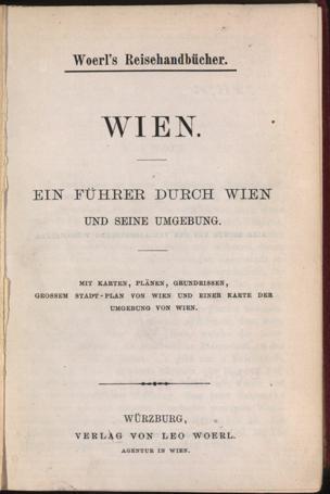 Wien : ein Führer durch Wien und seine Umgebung von Woerl, Leo ()