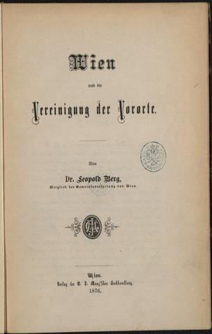 Wien und die Vereinigung der Vororte von Berg, Leopold