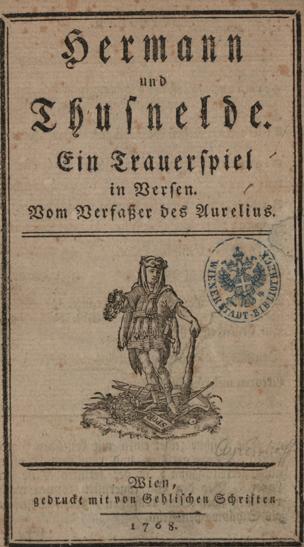 Hermann und Thusnelde : Ein Trauerspiel in Versen von Ayrenhoff, Cornelius von ()