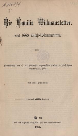 Die Familie Widmanstetter, seit 1668 Beckh-Widmanstetter von Wurzbach, Constantin von ()